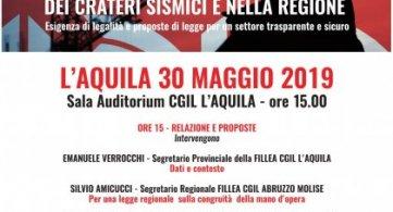 Lavoro nei cantieri sismici e in Abruzzo: la Fillea Cgil lancia due proposte di legge