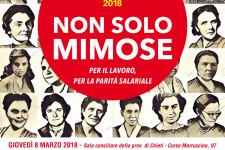 Chieti 8 marzo 2018 Non solo mimose: per il lavoro, per la parità salariale