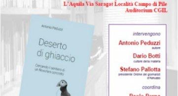 """L'Aquila 24 gennaio 2018: Presentazione del libro """"Deserto di ghiaccio"""" di Antonio Peduzzi"""